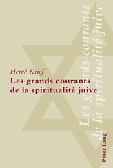 Les grands courants de la spiritualité juive