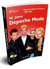40 Jahre Depeche Mode & Projekte 1980-2020
