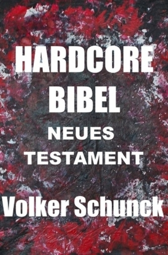 Hardcore Bibel