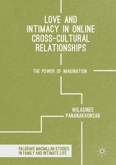 Love and Intimacy in Online Cross-Cultural Relationships