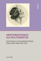 Aristokratismus als Kulturkritik