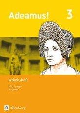 Adeamus! - Ausgabe C - Latein als 2. Fremdsprache. Band 3 - Arbeitsheft