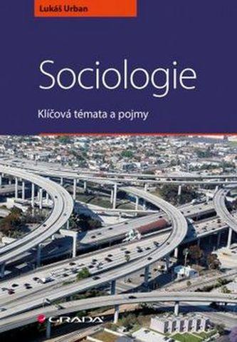Sociologie: Klíčová témata a pojmy - Náhled učebnice