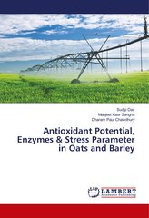 Antioxidant Potential, Enzymes & Stress Parameter in Oats and Barley