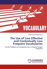 The Use of Low Effective and Contextually Low Frequent Vocabularies