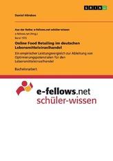 Online Food Retailing im deutschen Lebensmitteleinzelhandel