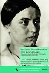Edith Stein\'s Itinerary: Phenomenology, Christian Philosophy, and Carmelite Spirituality