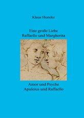 Eine große Liebe  Raffaello und Margherita