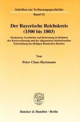 Der Bayerische Reichskreis (1500 bis 1803)
