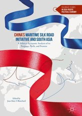 China\'s Maritime Silk Road Initiative and South Asia