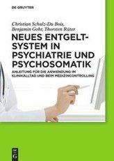 Neues Entgeltsystem in Psychiatrie und Psychosomatik