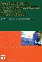 Berichterstattung zur sozioökonomischen Entwicklung in Deutschland