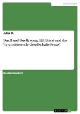 """Duell und Duellzwang. Effi Briest und das \""""tyrannisierende Gesellschafts-Etwas\"""""""