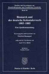 Bismarck und der deutsche Kolonialerwerb 1883 - 1885