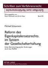 Reform des Eigenkapitalersatzrechts im System der Gesellschafterhaftung