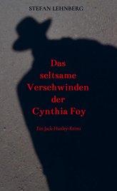 Das seltsame Verschwinden der Cynthia Foy