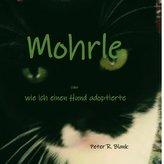 Mohrle  -  oder wie ich einen Hund adoptierte