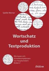 Wortschatz und Textproduktion