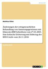 Änderungen der ertragsteuerlichen Behandlung von Sanierungsgewinnen mit Erlass des BMF-Schreibens vom 27.03.2003. Eine kritische