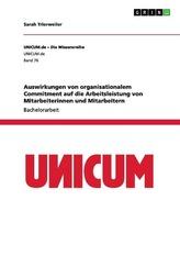 Auswirkungen von organisationalem Commitment auf die Arbeitsleistung von Mitarbeiterinnen und Mitarbeitern