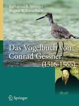 Das Vogelbuch von Conrad Gessner (1516-1565)