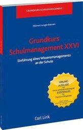 Grundkurs Schulmanagement XXVI