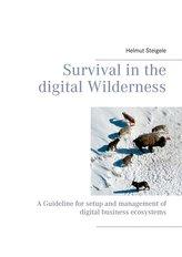 Survival in the digital Wilderness