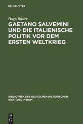 Gaetano Salvemini und die italienische Politik vor dem Ersten Weltkrieg
