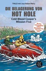 Die Belagerung von Hot Hole