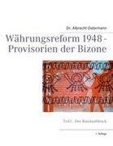 Währungsreform 1948 - Provisorien der Bizone