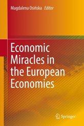 Economic Miracles in the European Economies