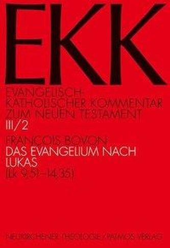 Das Evangelium nach Lukas. Tl.2