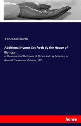 Additional Hymns Set Forth by the House of Bishops