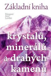 Základní kniha krystalů, minerálů a drahých kamenů
