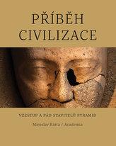 Příběh civilizace - Vzestup a pád stavitelů pyramid