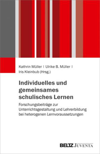 Individuelles und gemeinsames schulisches Lernen