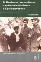 Bolševismus,komunismus a radikální socialismus v Československu IV.