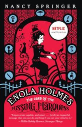 Enola Holmes: The Case of the Missing Marquess. Movie Tie-In
