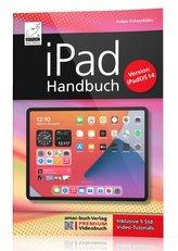 iPad Handbuch mit iPadOS 14 - PREMIUM Videobuch: Buch + 5 h Videotutorials