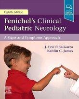 Fenichel\'s Clinical Pediatric Neurology , A Signs and Symptoms Approach