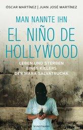Man nannte ihn El Niño de Hollywood