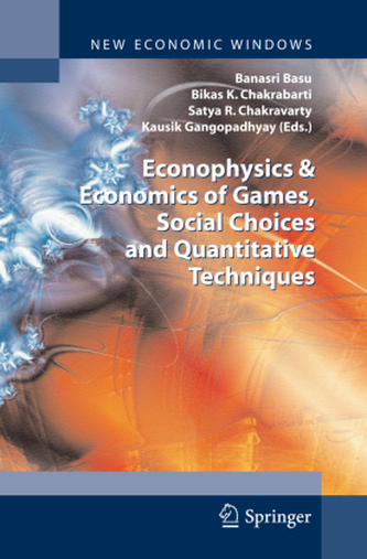 Econophysics & Economics of Games, Social Choices and Quantitative Techniques