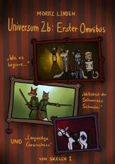 Universum 2b: Erster Omnibus