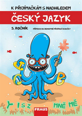 Český jazyk 5. ročník - K přijímačkám s nadhledem