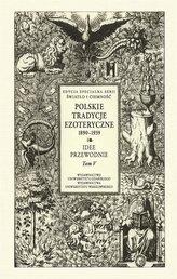 Polskie Tradycje Ezoteryczne 18901939T.5