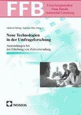 Neue Technologien in der Umfrageforschung