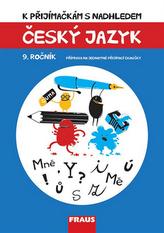 Český jazyk 9. ročník - K přijímačkám s nadhledem