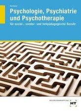 Psychologie, Psychiatrie und Psychotherapie