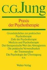Gesammelte Werke 16. Praxis der Psychotherapie