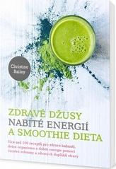 Zdravé džusy nabité energií a smoothie dieta